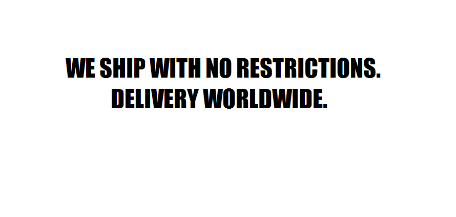 We ship with no restrictions